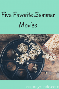 Five Favorite Summer Movies