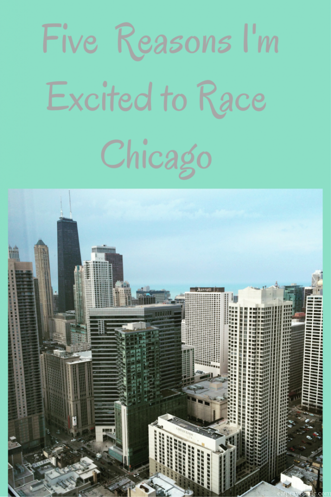 Five Reasons I'm Excited to Race Chicago