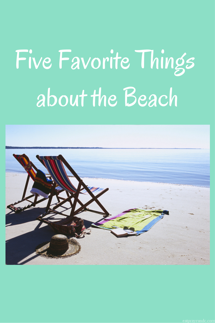 Five Favorite Things about the Beach