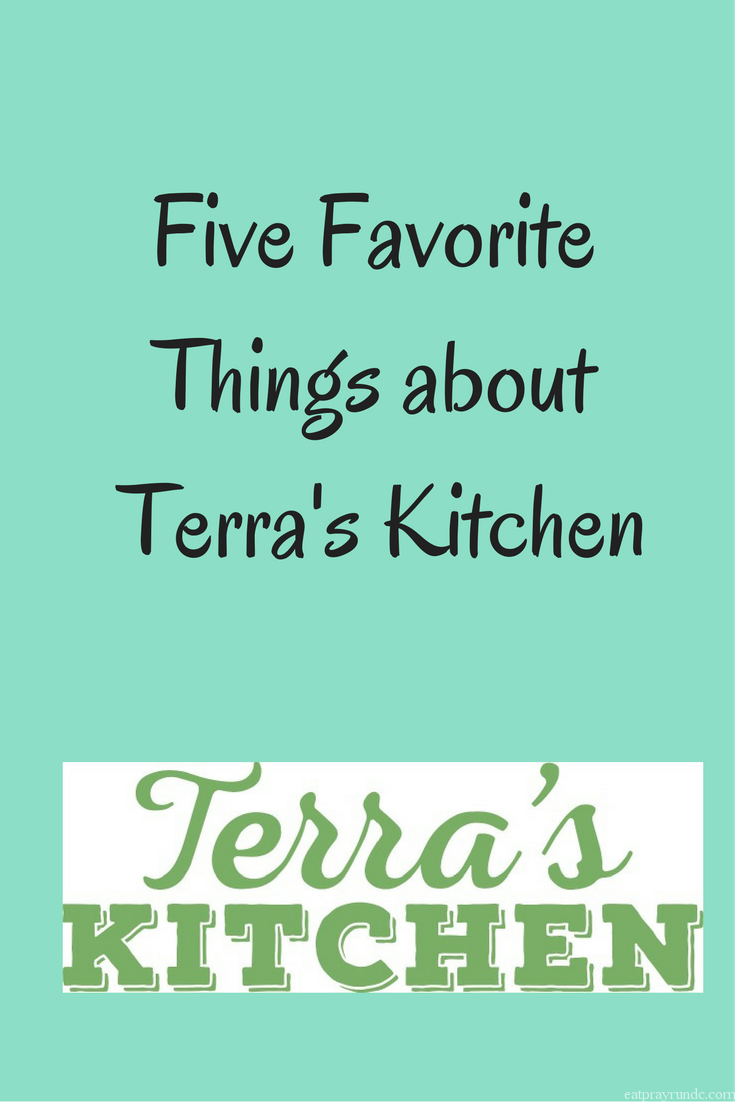 Thirty Minute Meals Made Easy: Terra\'s Kitchen - Eat Pray Run DC