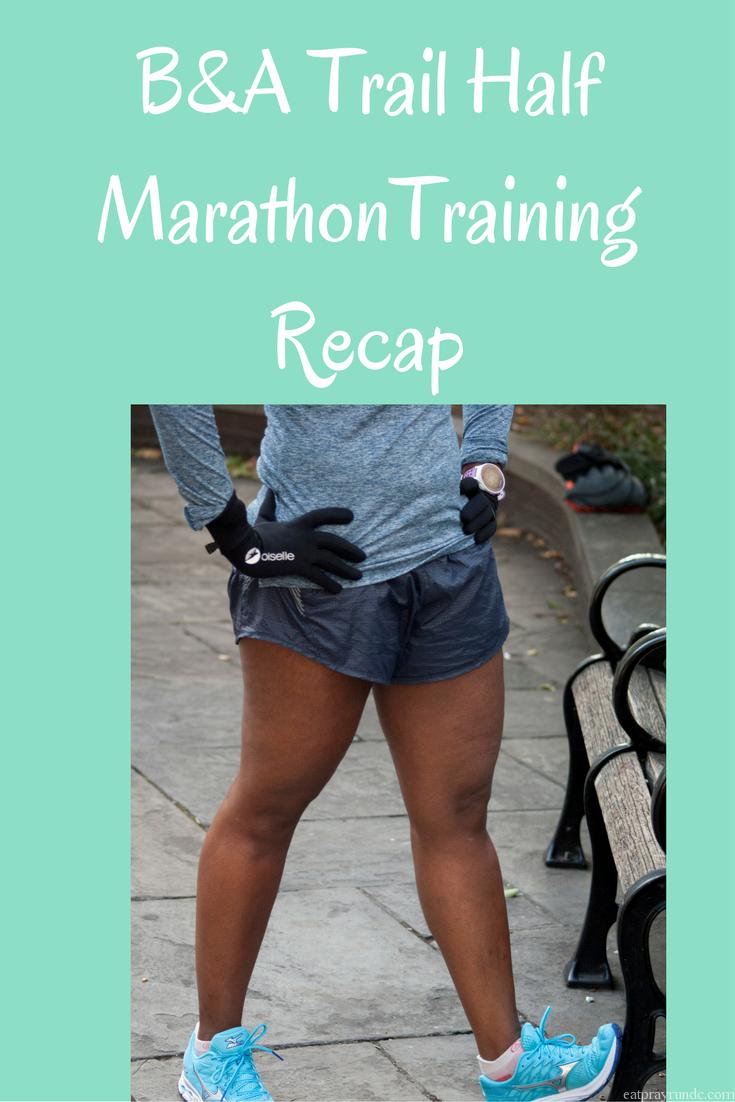 B&A Trail Half Training Recap