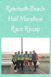 Rehoboth Beach Half Marathon Recap