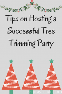 Tips on Hosting a Successful Tree Trimming Party