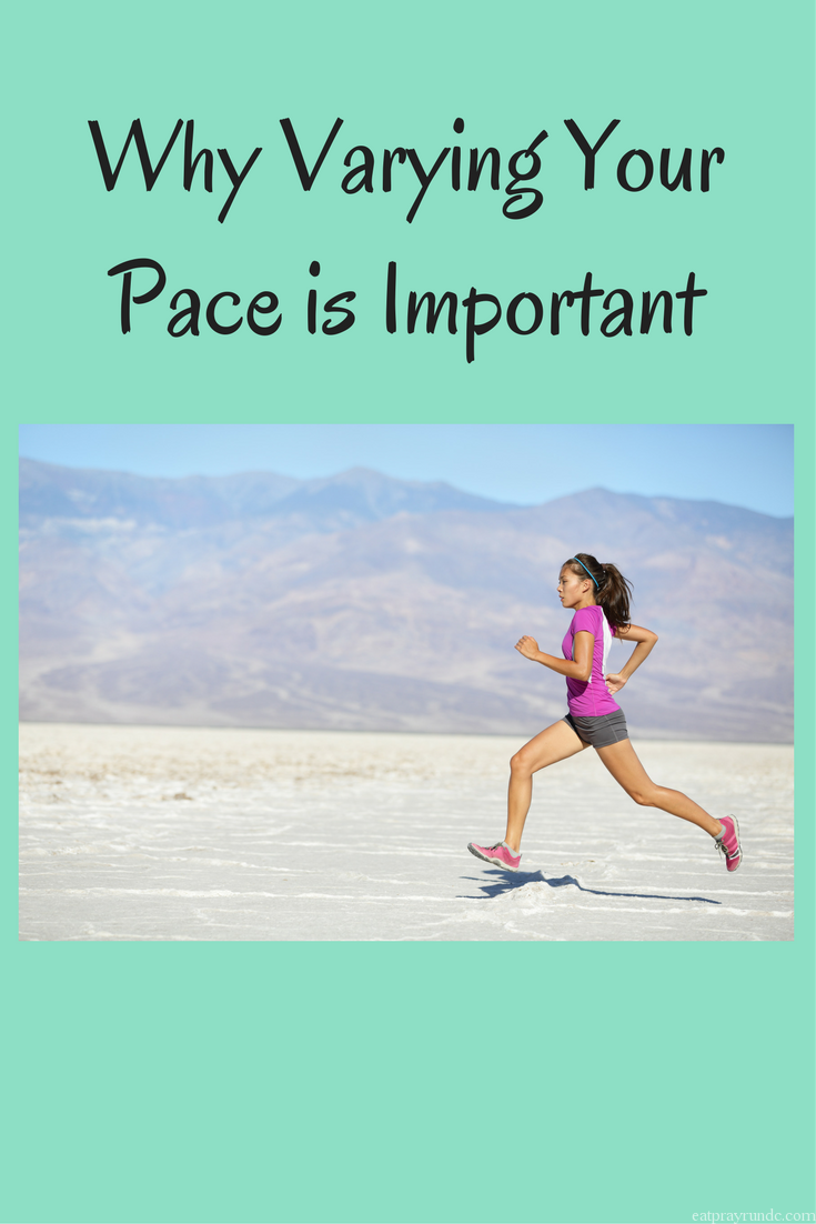 why varying the pace is important