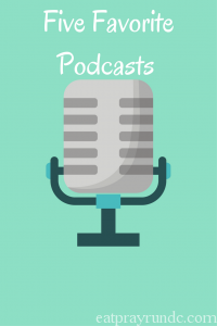 Five Favorite Podcasts