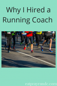 Why (and how) I Chose a Running Coach
