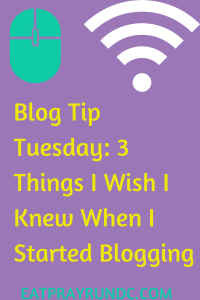 3 things I wish I knew when I started blogging