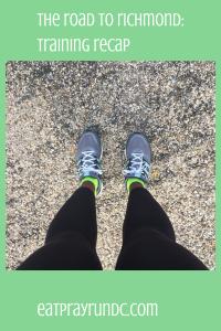 the road to richmond- training recap via eat pray run dc