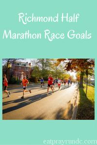 Richmond Half Marathon Race Goals