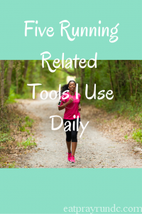 Five Running Related Tools I Use Daily