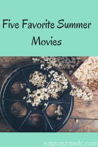 Five Favorite Summer Movies