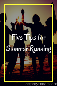 Five Tips for Summer Running