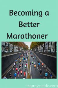 Becoming a Better Marathoner