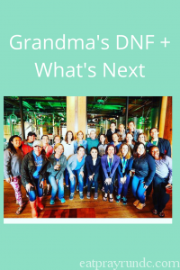 Grandma's DNF + What's Next